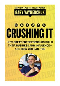 crushing it gary vaynerchuk book cover