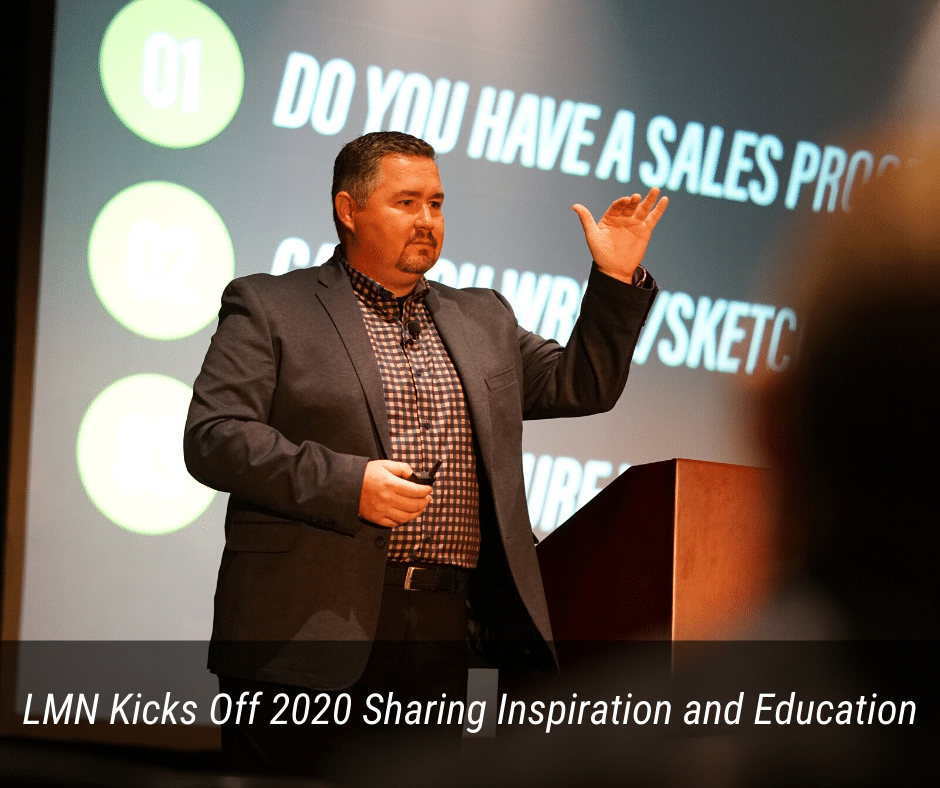 LMN Kicks off 2020 Sharing Inspiration and Education