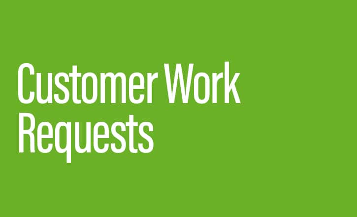 Customer Work Requests