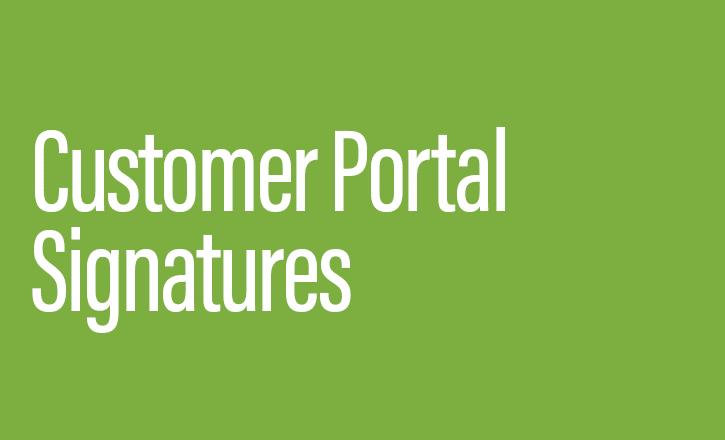 Customer Portal Signatures