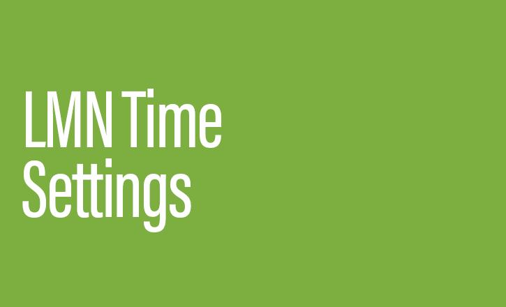 LMN Time settings